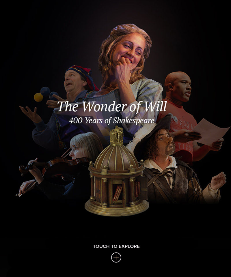 The Wonder of Will: 400 years of Shakespeare for Folger Shakespeare Library