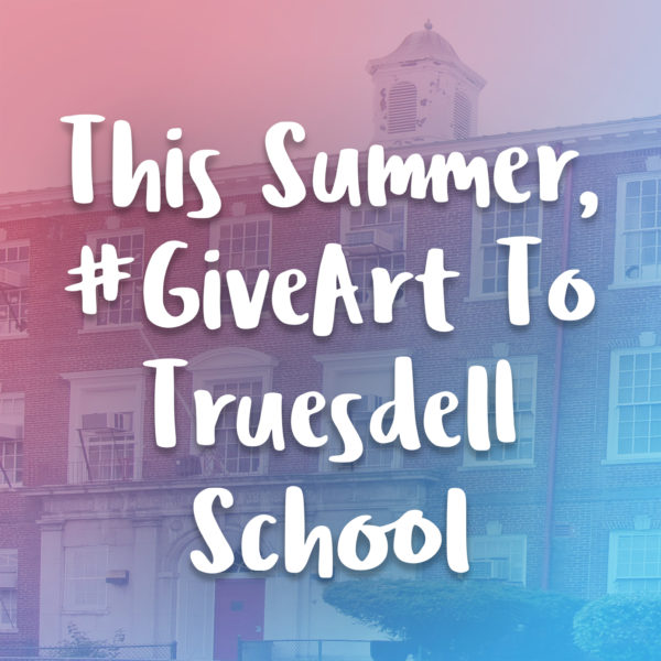 This summer #GiveArt to Truesdell School for GiveBack DC