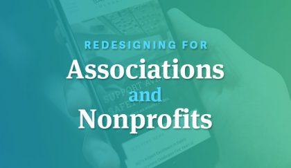 Redesigning for associations and nonprofits