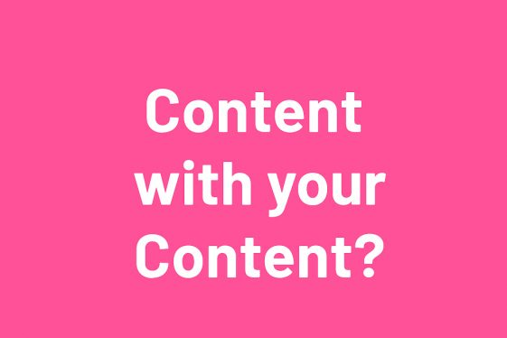 Content first will help inform decision decisions.